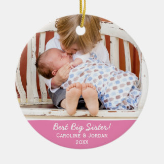 Best Big Sister New Baby Custom Christmas Photo Christmas Ornament