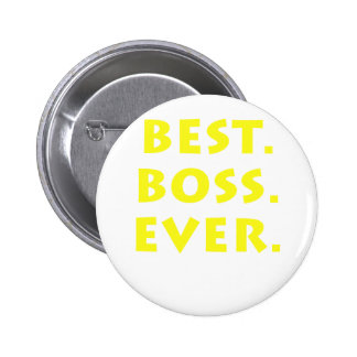 Best Boss Ever 6 Cm Round Badge