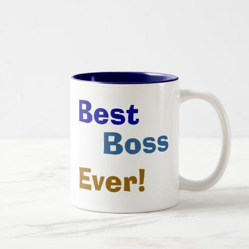 Best , Boss, Ever! Coffee Mug