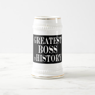 Best Bosses : Greatest Boss in History Beer Stein