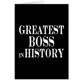 Best Bosses Greatest Boss in History Cards