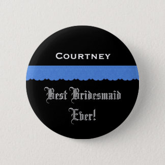 Best Bridesmaid Black and Blue Ribbon 6 Cm Round Badge