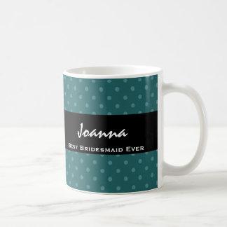 Best Bridesmaid Ever Teal Polka Dot Gift Set Coffee Mug