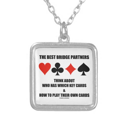 Best Bridge Partners Think About Who Has Which Key Necklaces