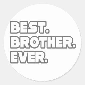 Best Brother Ever Round Sticker