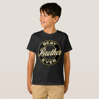 Best Brother Ever T-Shirt (Black & Gold)