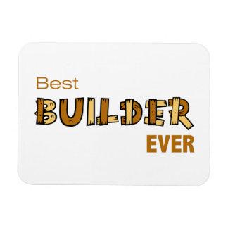 Best Builder Ever Magnet