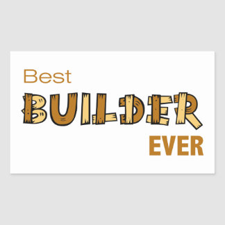 Best Builder Ever Rectangular Sticker
