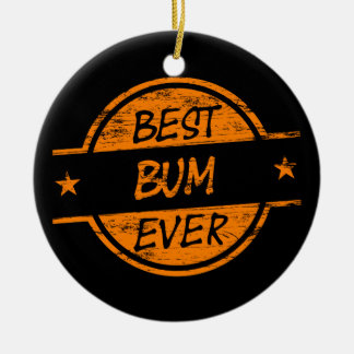 Best Bum Ever Orange Christmas Ornament
