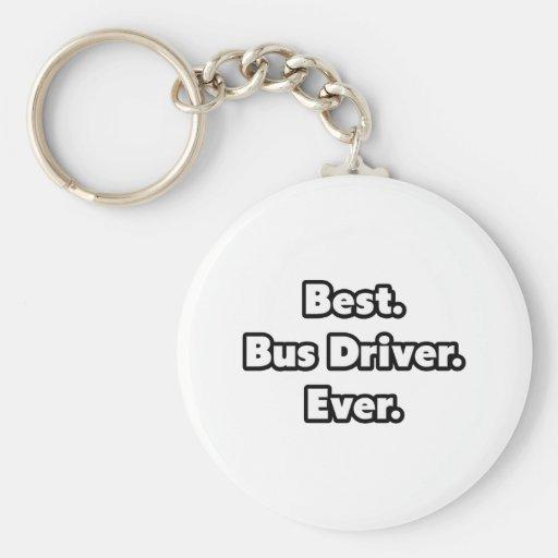 Best. Bus Driver. Ever. Keychain