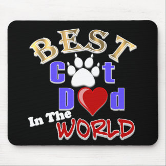 Best Cat Dad In The World for Father s Day Mouse Pad