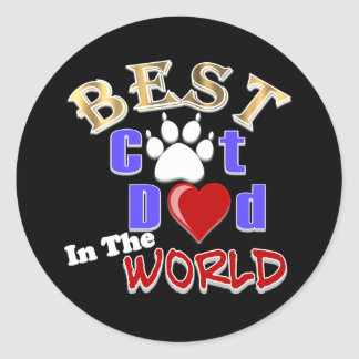 Best Cat Dad In The World for Father s Day Round Stickers