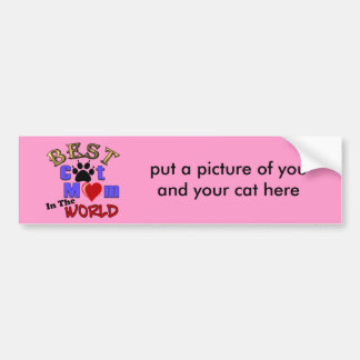 Best Cat Mom In The World Gifts for Mother's Day Bumper Sticker