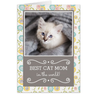 Best Cat Mom Photo Mother's Day Card