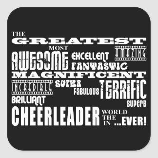 Best Cheerleaders : Greatest Cheerleader Square Sticker