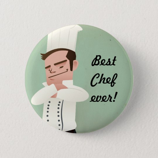 best Chef ever! 6 Cm Round Badge