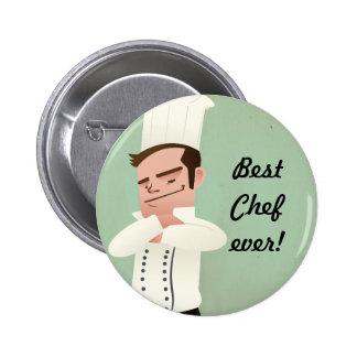 best Chef ever! 6 Cm Round Badge