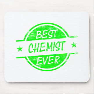 Best Chemist Ever Green Mouse Pads