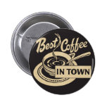 Best Coffee in Town 6 Cm Round Badge