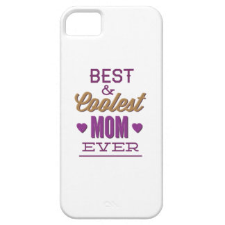 Best & Coolest Mom Ever iPhone 5 Case
