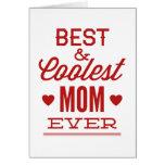 Best & Coolest Mum Ever
