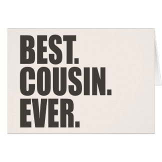 Best. Cousin. Ever. Card