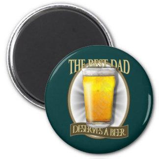 Best Dad Deserves A Beer 6 Cm Round Magnet