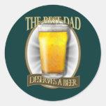 Best Dad Deserves A Beer Round Stickers