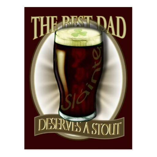 Best Dad Deserves A Stout Postcards