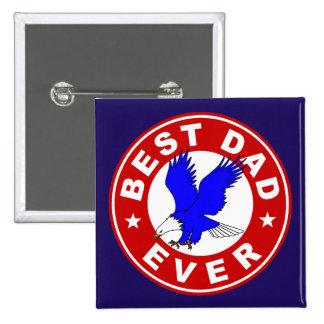 Best Dad Ever 15 Cm Square Badge