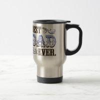 Best Dad Ever 15 Oz Stainless Steel Travel Mug