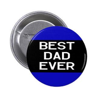 Best Dad Ever 6 Cm Round Badge