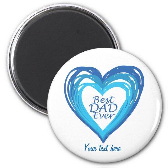 Best dad ever 6 cm round magnet