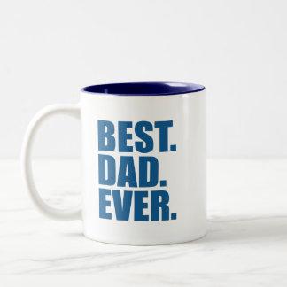 Best. Dad. Ever. (blue) Mugs
