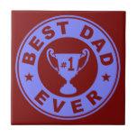 Best Dad Ever Ceramic Tiles