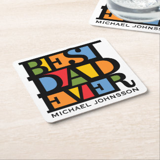 BEST DAD EVER custom name & color coasters
