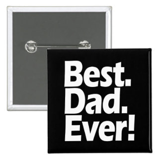 Best Dad Ever Exclamation Black/White Father's Day 15 Cm Square Badge