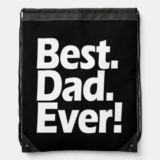 Best Dad Ever Exclamation Black/White Father's Day Drawstring Bag
