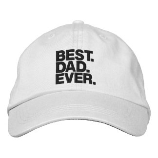 BEST. DAD. EVER. Father's Day Funny hat for Dad Embroidered Hat