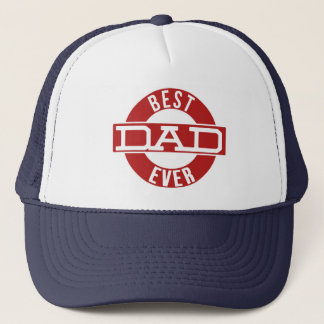 Best Dad Ever Fathers Day Gift Trucker Hat
