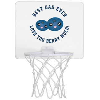 Best Dad Ever Father's Day Love You Berry Much Mini Basketball Hoop
