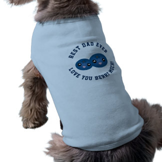 Best Dad Ever Father's Day Love You Berry Much Sleeveless Dog Shirt