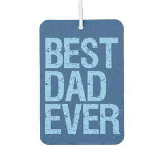 Best Dad Ever funny Car airfreshner
