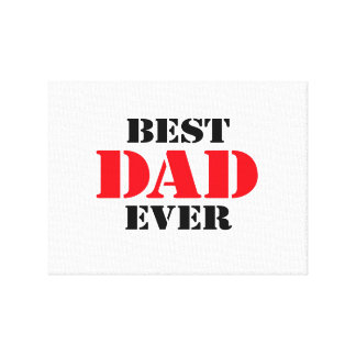 Best Dad Ever Gallery Wrap Canvas