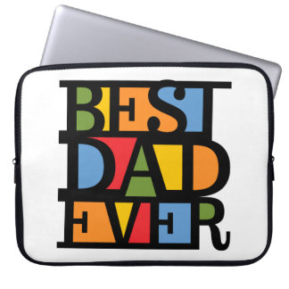 BEST DAD EVER laptop sleeve