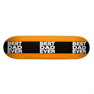 Best Dad Ever Lg Orange Skate Board Decks