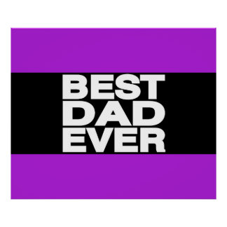 Best Dad Ever Lg Purple Posters