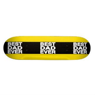 Best Dad Ever Lg Yellow Skate Decks