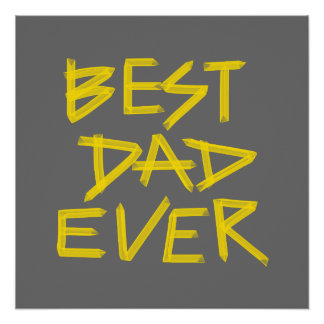 Best Dad Ever Neon Yellow (Customizable Color)