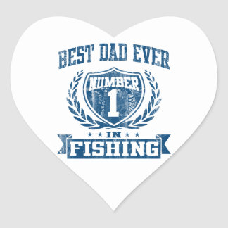 Best Dad Ever Number One In Fishing Heart Sticker